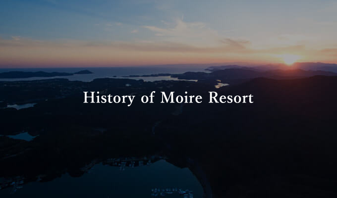 History of Moire Resort